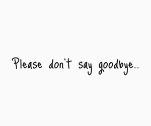 goodbye, please, and say image