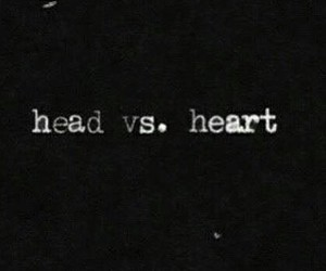 head, heart, and quote image