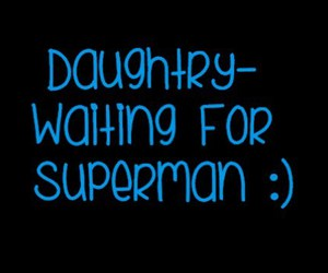 daughtry and waiting for superman image