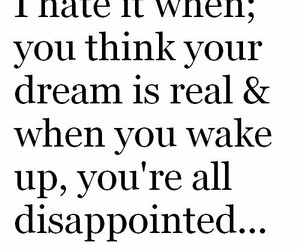 Dream, hate, and real image