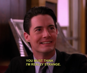 Twin Peaks, quotes, and strange image