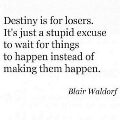 quotes, destiny, and blair waldorf image