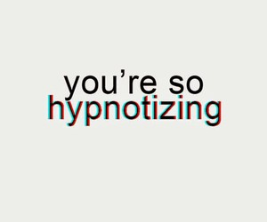 hypnotizing, quote, and wallpaper image