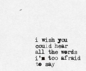 afraid, say, and true image