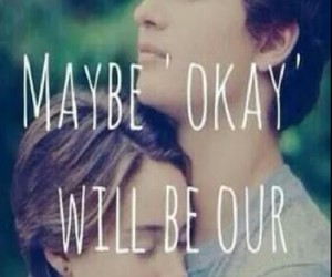 love, the fault in our stars, and okay image