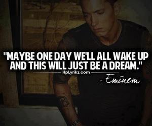 eminem, Dream, and quote image