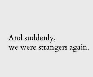 again, missing, and strangers image