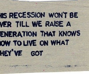 quote, recession, and generation image