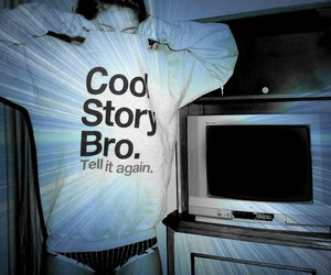 edit, tv, and cool story bro image