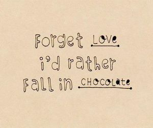 love, chocolate, and quote image