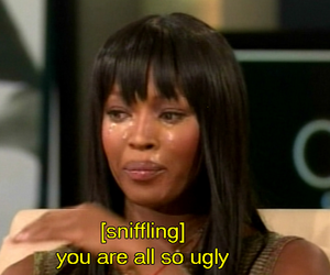 funny, ugly, and Naomi Campbell image