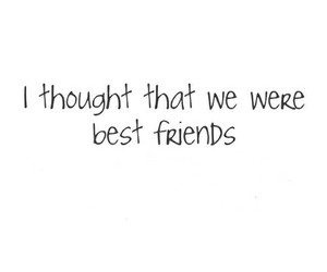 best friends, quote, and sad image
