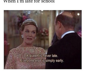 Queen, school, and Late image