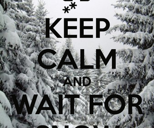christmas, snow, and keep calm image