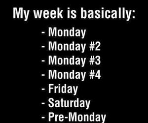 monday, week, and friday image