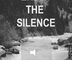 silence, enjoy, and nature image