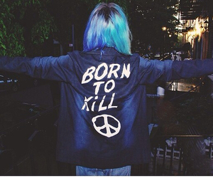 born to kill and grunge image