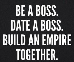 boss, empire, and date image