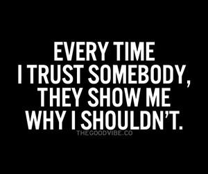 trust, quote, and sad image