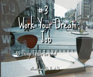 Dream, work, and things to do image