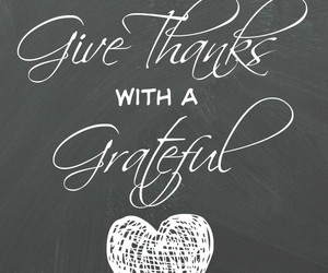 grateful, heart, and happy thanksgiving image