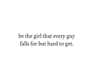 girl, hard to get, and love image