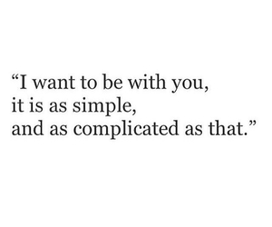 complicated, simple, and love image