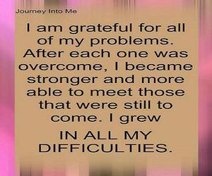 grateful, problems, and Stronger image