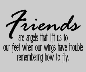 friends, quote, and angel image