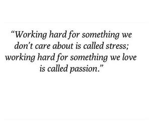 quotes, passion, and stress image