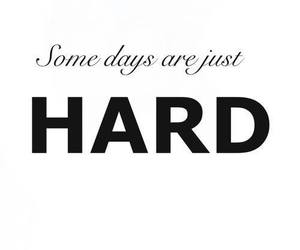 hard, quotes, and life image
