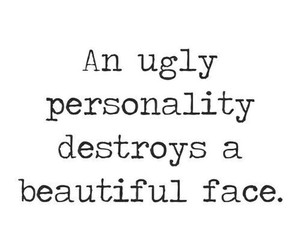 quotes, personality, and ugly image