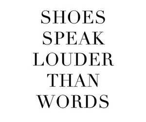 shoes, quotes, and words image