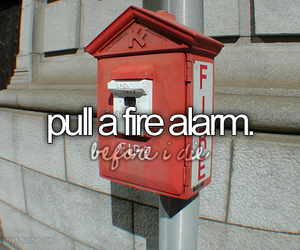 fire alarm and bucket list image