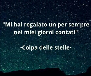 love, colpa delle stelle, and days image