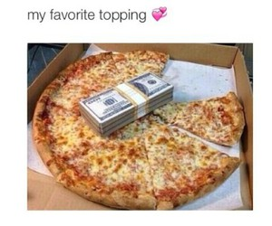 funny, money, and pizza image