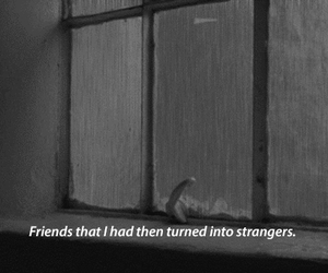 quotes, friends, and strangers image