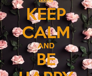 flower, happy, and keep calm image