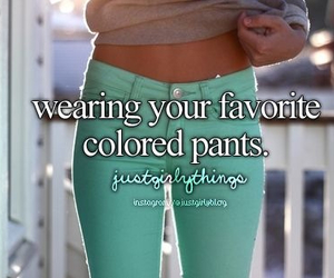 pants, just girly things, and favorite image
