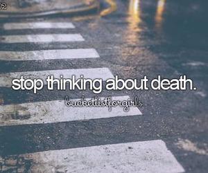 death, stop, and beforeidie image