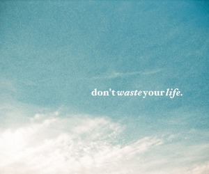 inspiration, life, and true words image