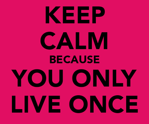 keep calm, live, and pink image