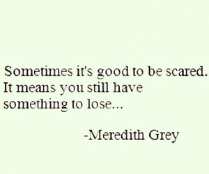 quote, scared, and grey's anatomy image