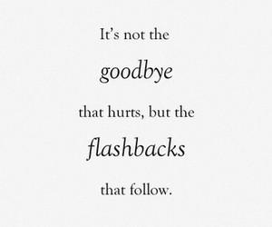goodbye, hurt, and flashback image