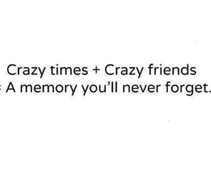 crazy, time, and memories image