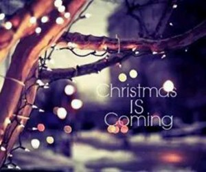 christmas, is, and coming image