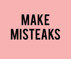 quote, mistakes, and text image