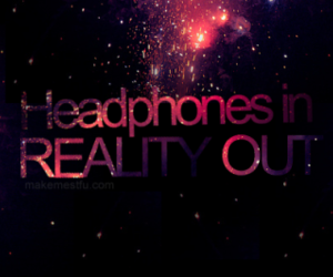 headphones, music, and reality image