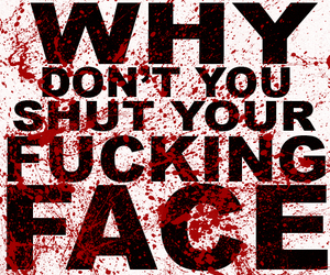 blood, fuck, and famous last words image