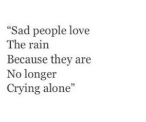 rain, quote, and alone image